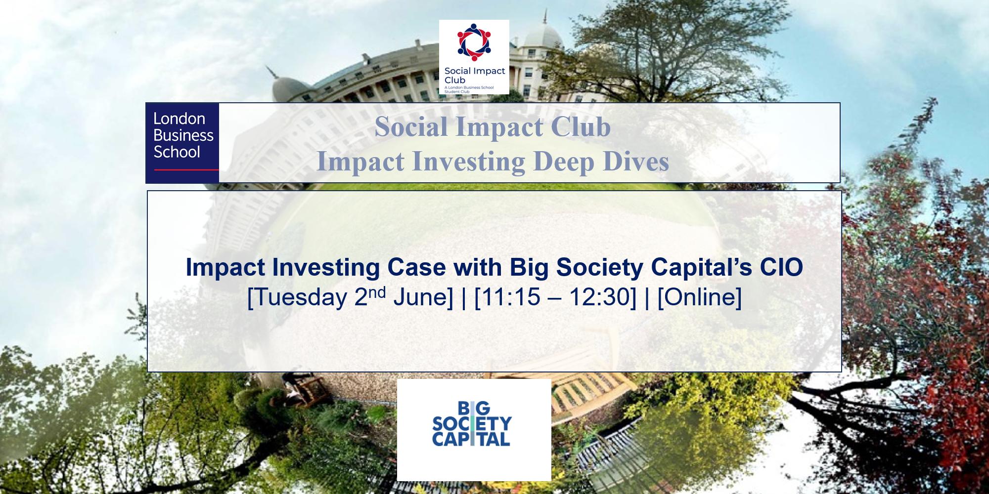 Impact Investing case with Big Society Capital's CIO