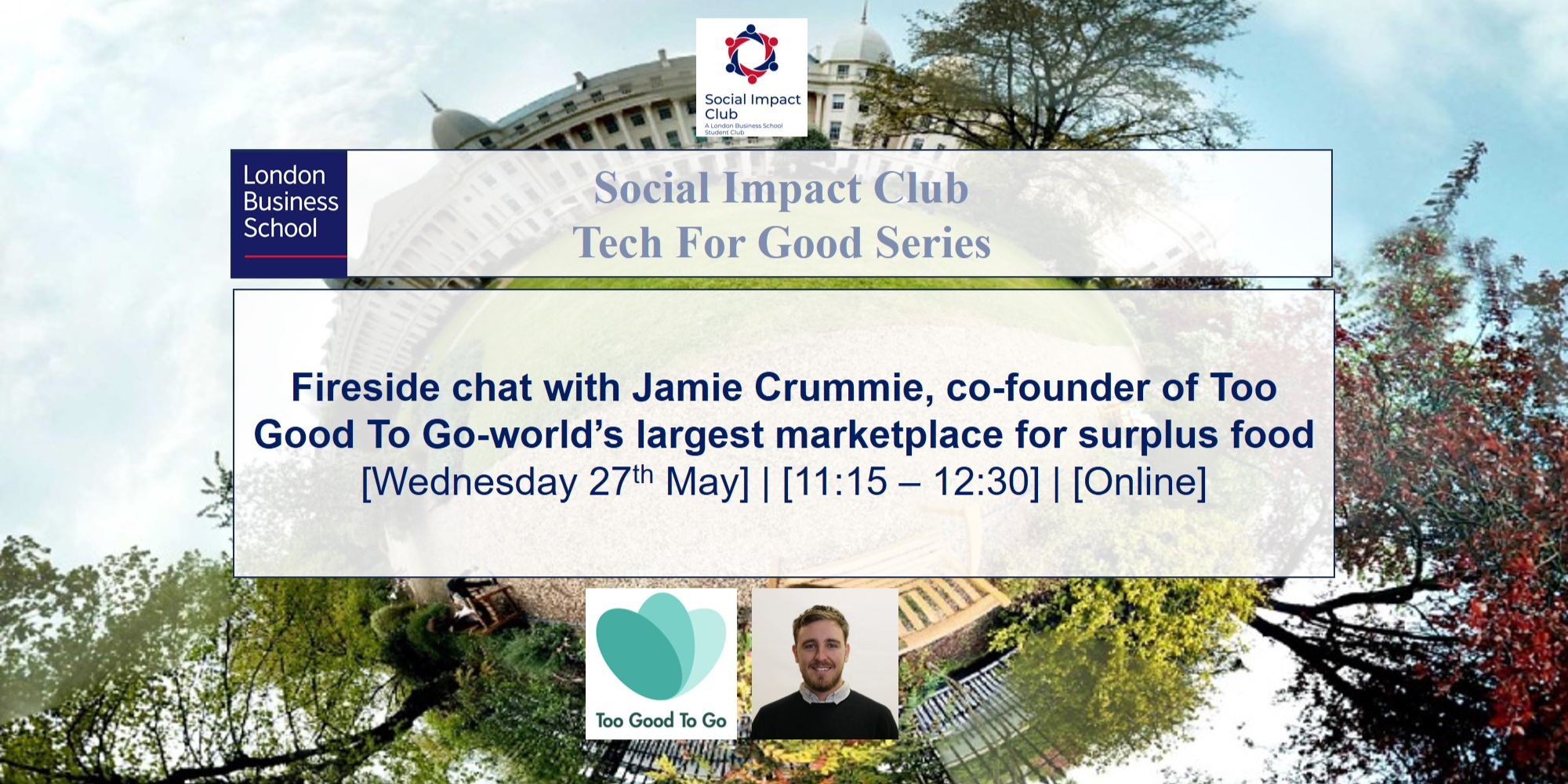 TechForGood series | Fireside chat with co-founder of Too Good To Go, world's largest marketplace for surplus food