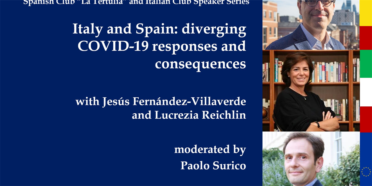 La Tertulia/Italian Speaker Series (co-host) - Italy and Spain: diverging COVID-19 responses and consequences with Lucrezia Reichlin and Jesús Fernández-Villaverde