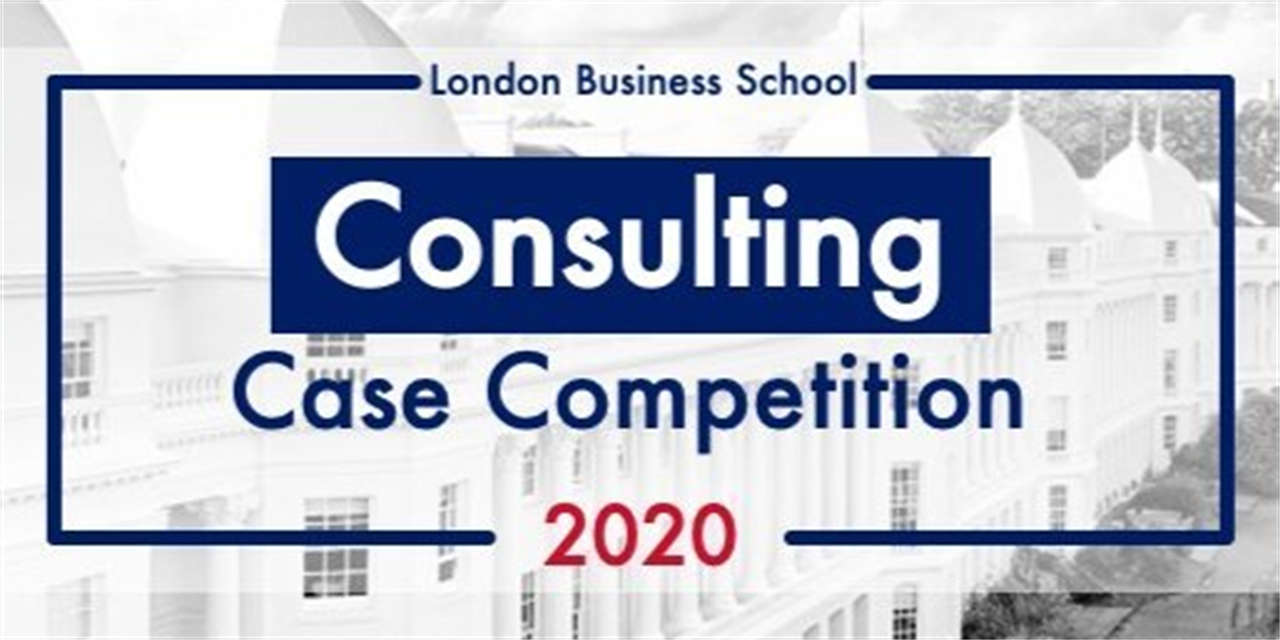 LBS Consulting Case Competition: Early Bird Ticket Holder Guidance Webinar