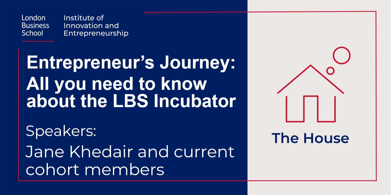 Entrepreneur's Journey: All you need to know about the LBS Incubator Event Logo