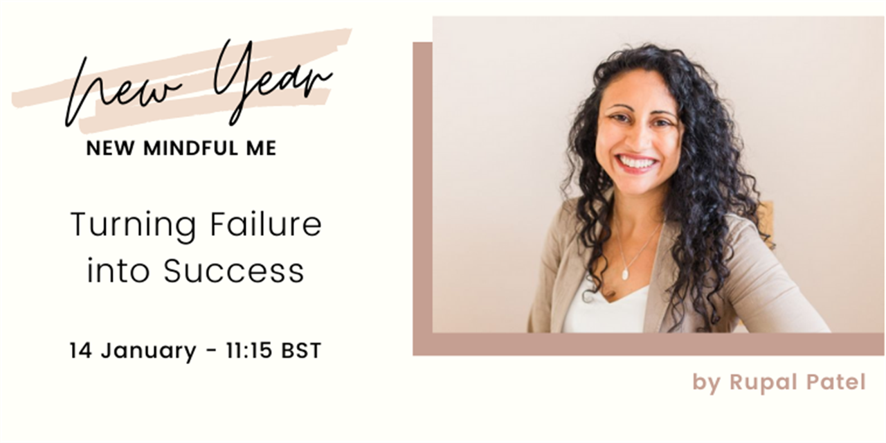 Turning Failure into Success | New Year, New Mindful Me Event Logo