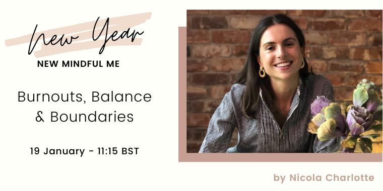 Burnouts, Balance & Boundaries | New Year, New Mindful Me Event Logo