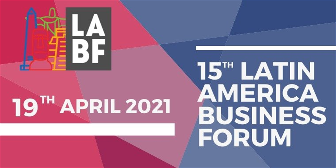 DAY 1 | 15th Latin America Business Forum - 19th April 2021 Event Logo