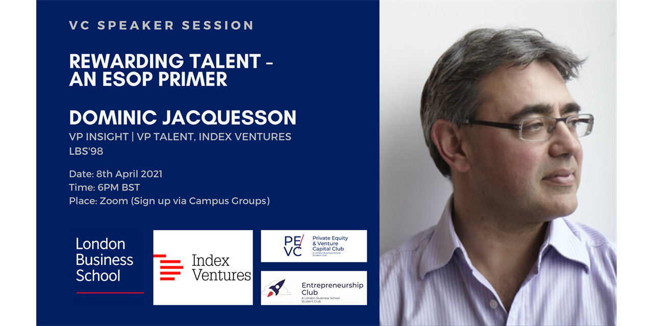 Rewarding Talent - An ESOP Primer by Dominic Jacquesson from Index Ventures Event Logo