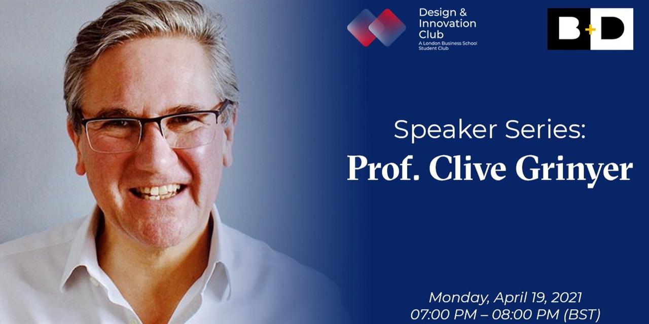 LBS d/club x RCA present Professor Clive Grinyer Event Logo