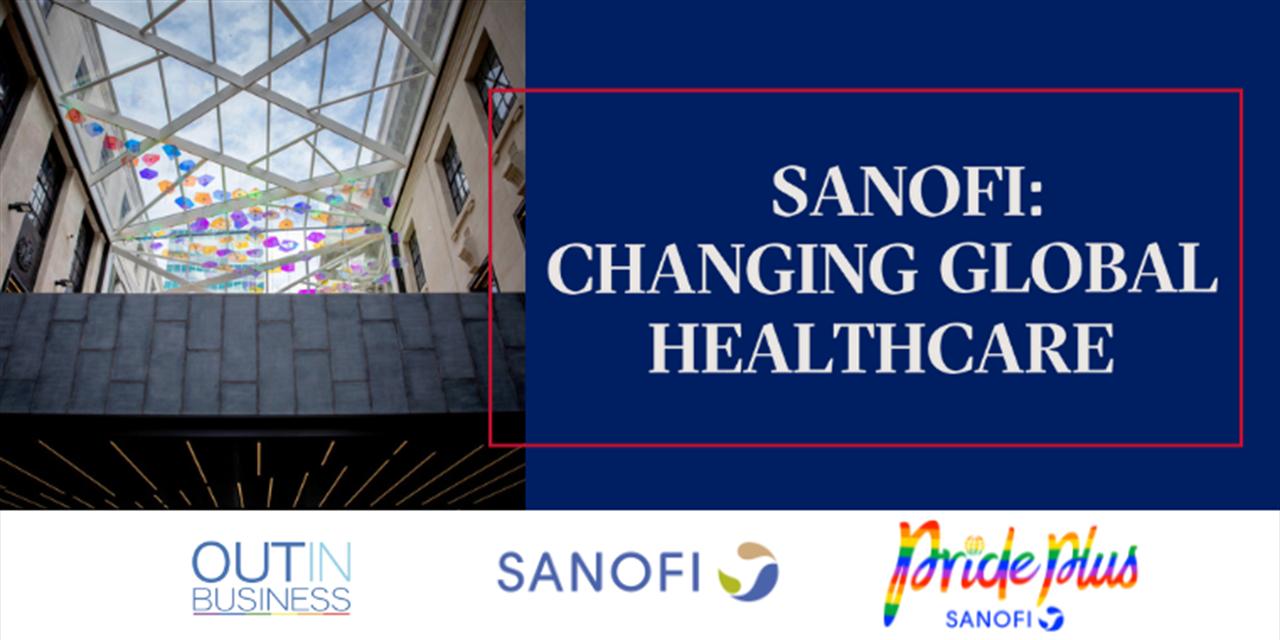 Sanofi: Changing Global Healthcare [Virtual] Event Logo
