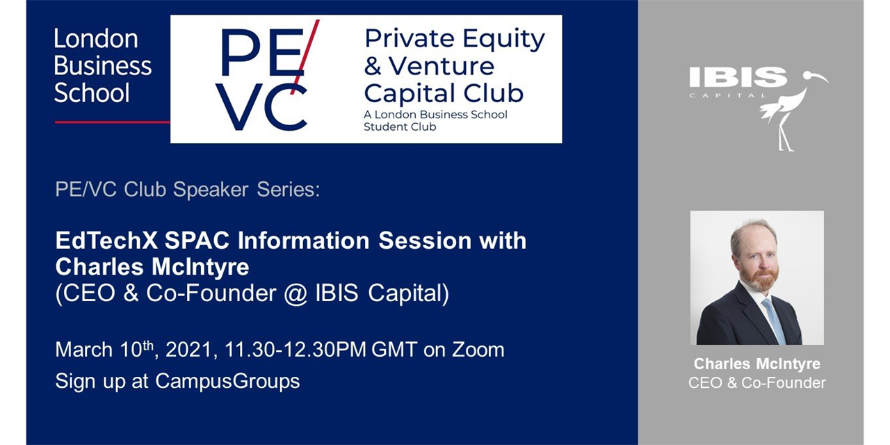 EdTechX SPAC Information Session with Charles McIntyre (CEO & Co-Founder @ IBIS Capital) Event Logo