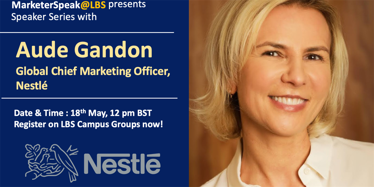 Markter(S)peak@LBS w/ Aude Gandon, Chief Marketing Officer at Nestlé Event Logo