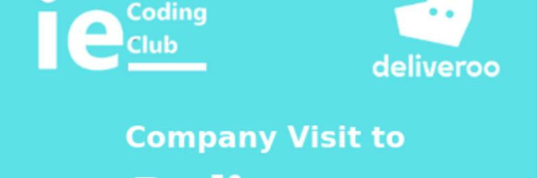 DELIVEROO Company Visit