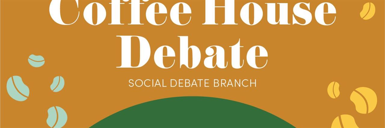 Coffeehouse Debate