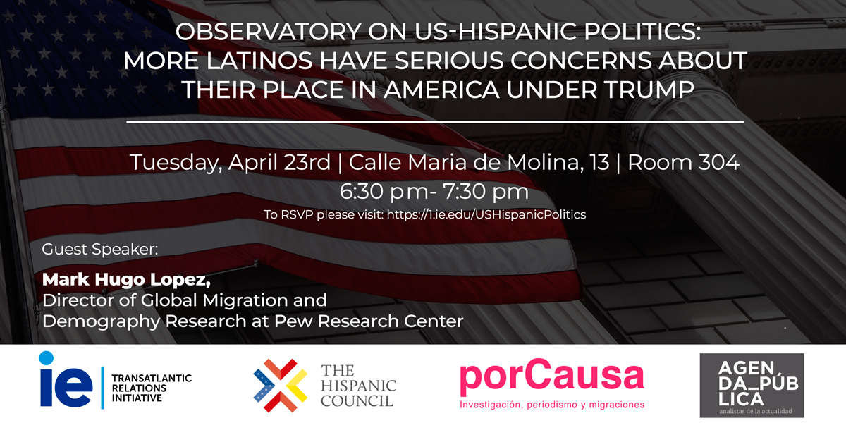 More Latinos Have Serious Concerns About Their Place in America Under Trump- Observatory of US-Hispanic Politics