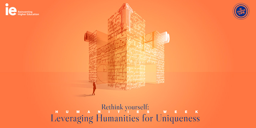 IE HUMANITIES WEEK. Rethink Yourself: Leveraging Humanities for Uniqueness Event Logo