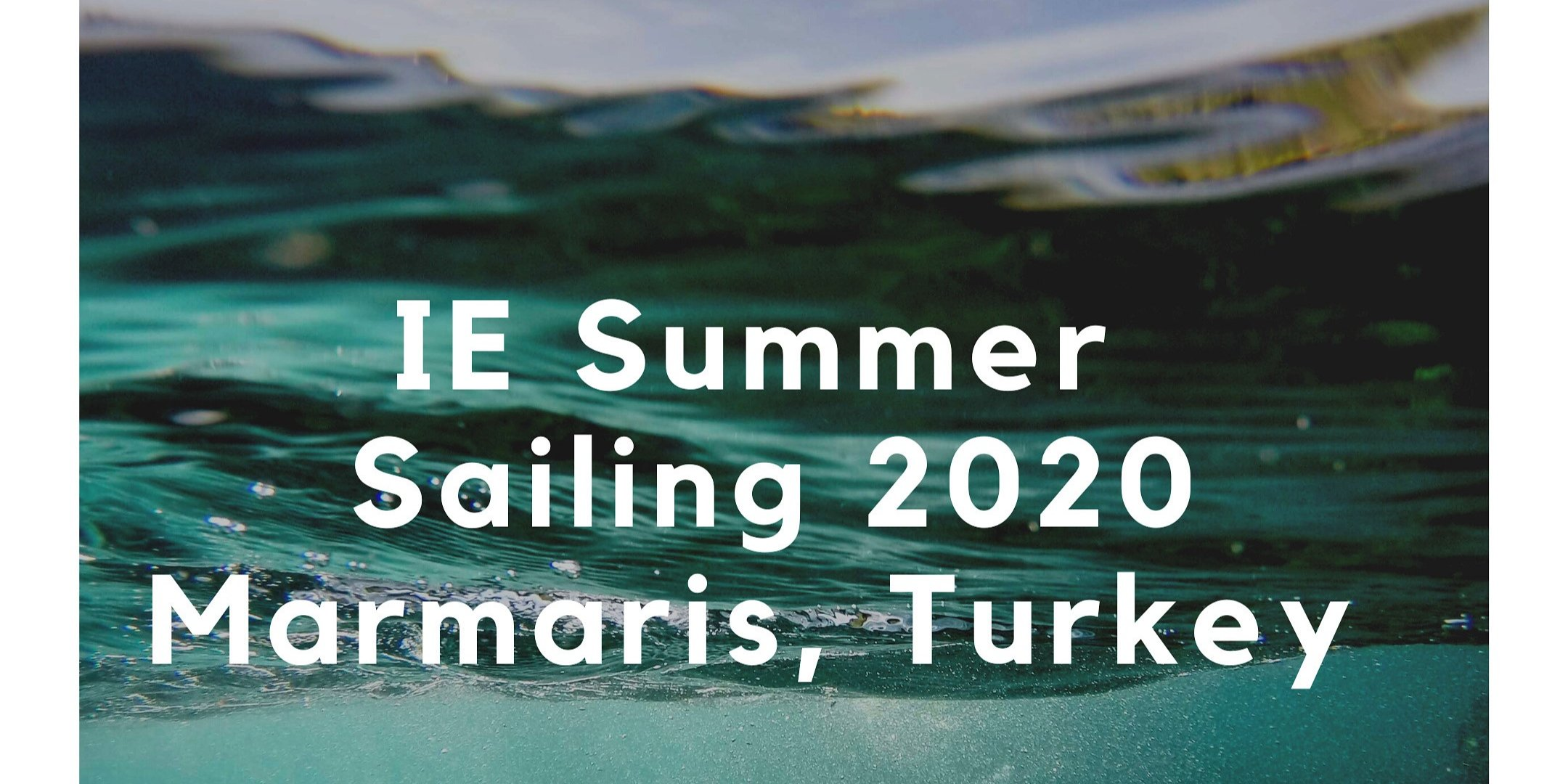 IE Summer Sailing @ Marmaris, Turkey - BEGINNERS WELCOME - JULY 31 - AUGUST 8