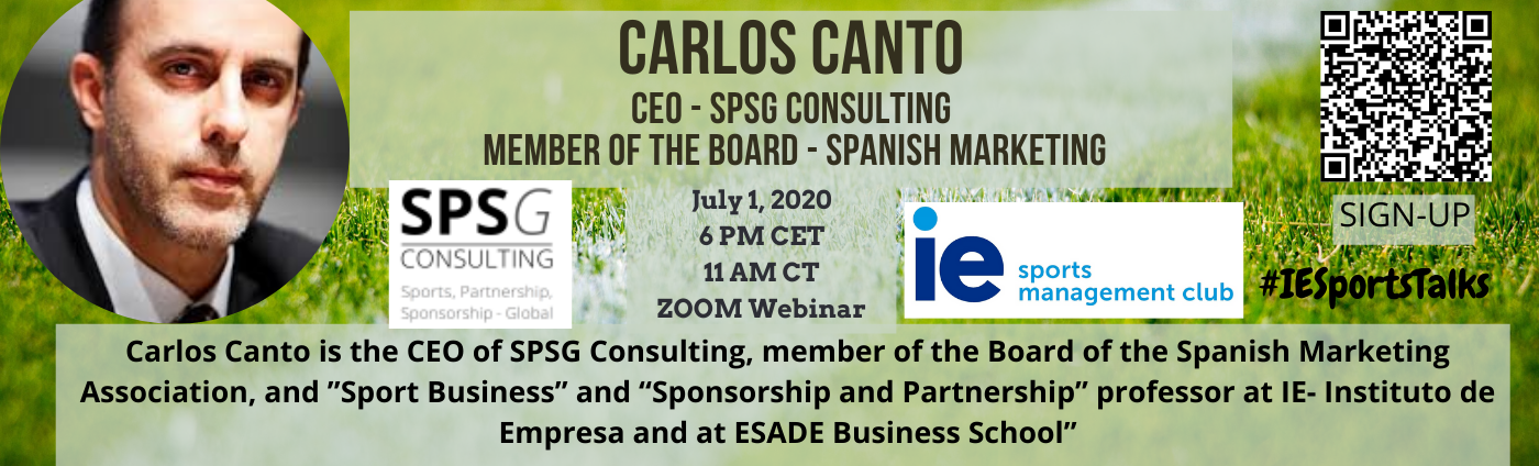 "#IESportsTalks will host a Q &A session with  Carlos Canto, ""Sponsorship and Partnership"" professor at IE and at ESADE Business School"