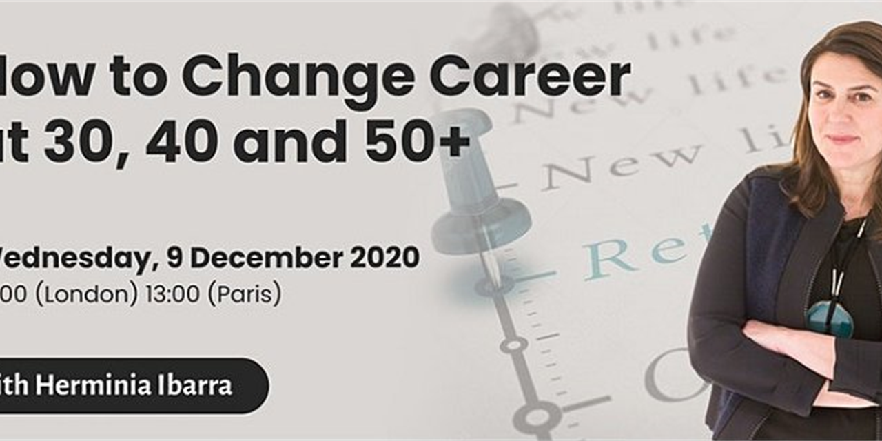 How to Change Career at 30, 40 and 50+ Event Logo