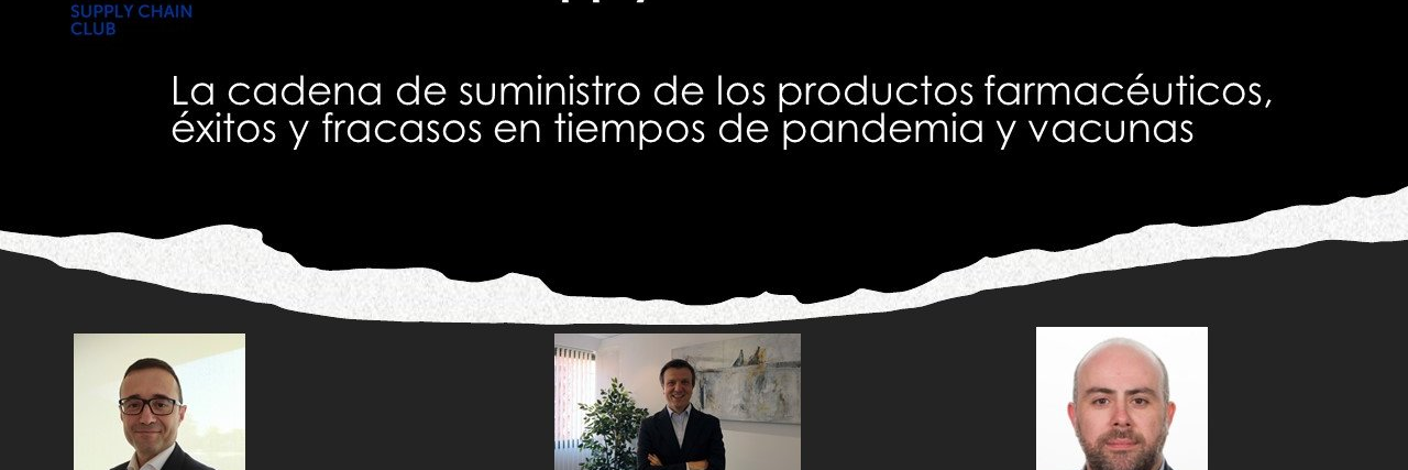 04/03/2021 - Save the Date - La cadena de suministro de los productos farmaceuticos News Article Banner