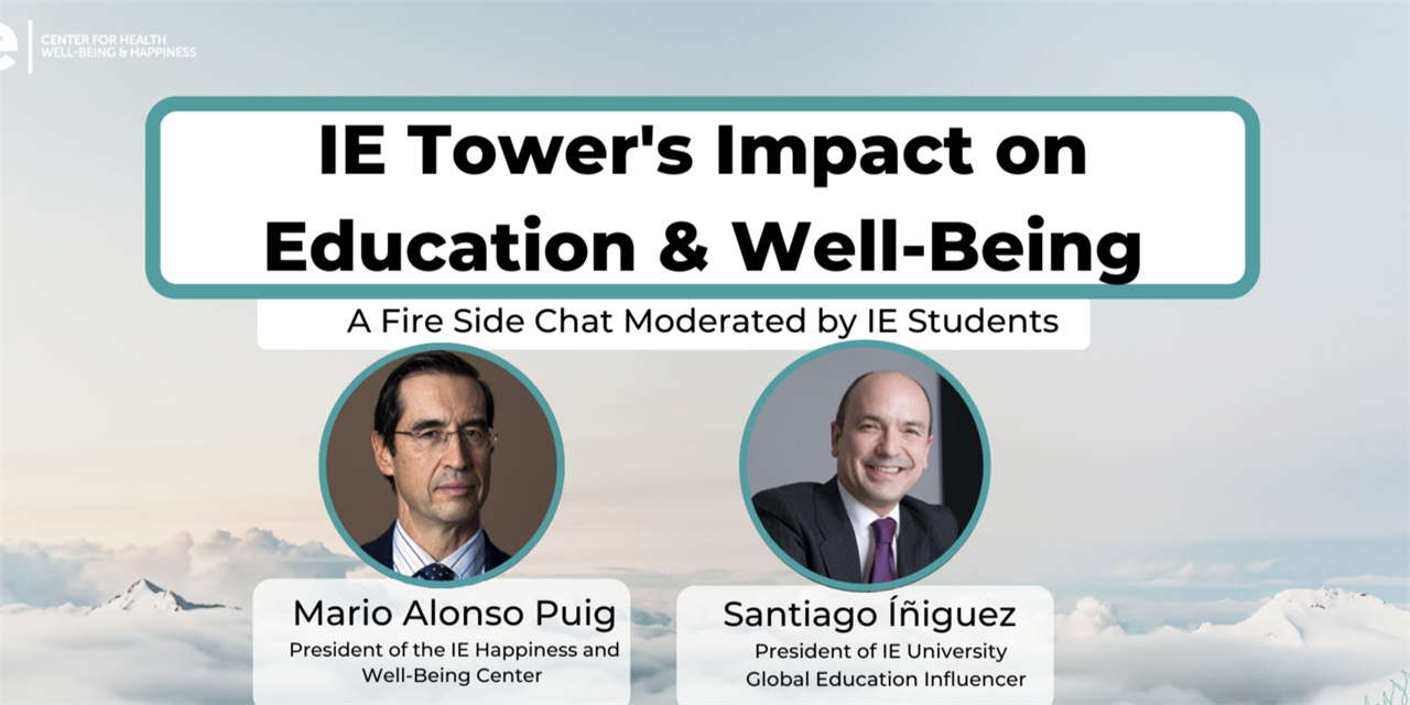 IE Tower's Impact on Education and Well-Being W/ Mario Alonso Puig & Santiago Iñiguez Event Logo