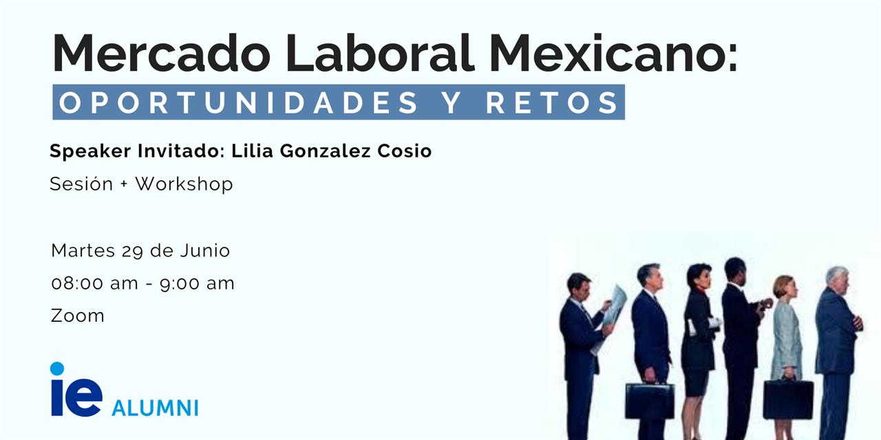 MERCADO LABORAL MEXICANO: Retos y Oportunidades Event Logo