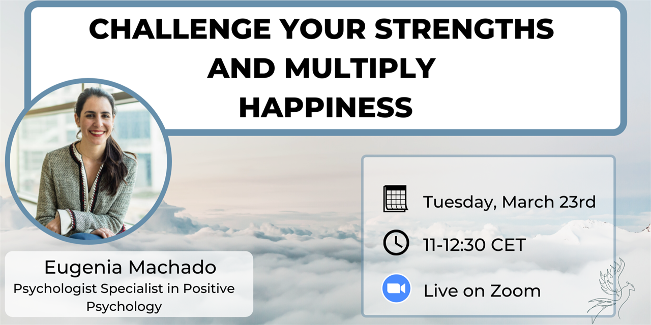 Challenge Your Strengths and Multiply Happiness Event Logo