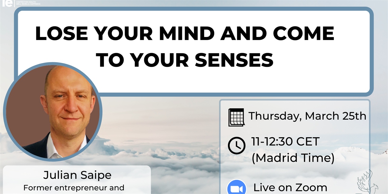 """""""Lose your mind and come to your senses"""" with Julian Saipe Event Logo"""